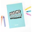 Maromoterapia - 100 chicos para darles cera